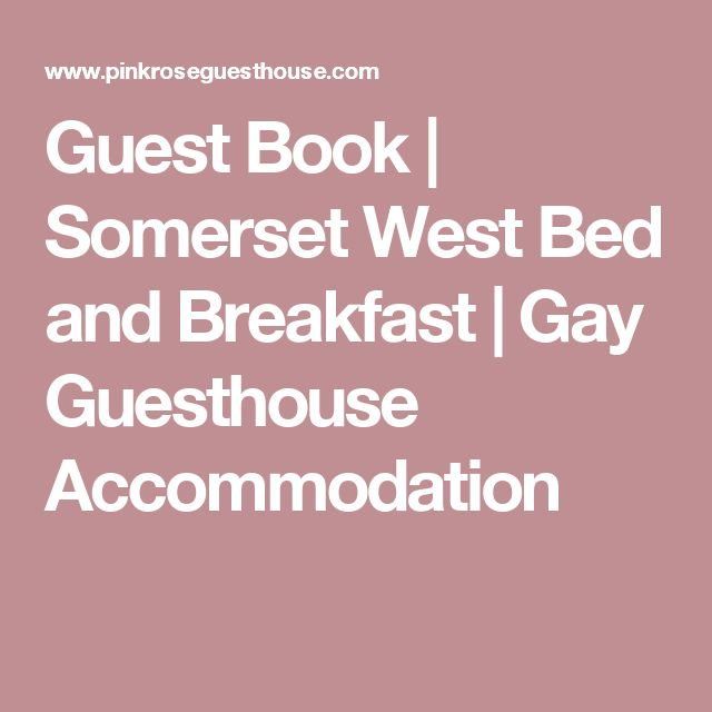 Guest Book | Somerset West Bed and Breakfast | Gay Guesthouse Accommodation
