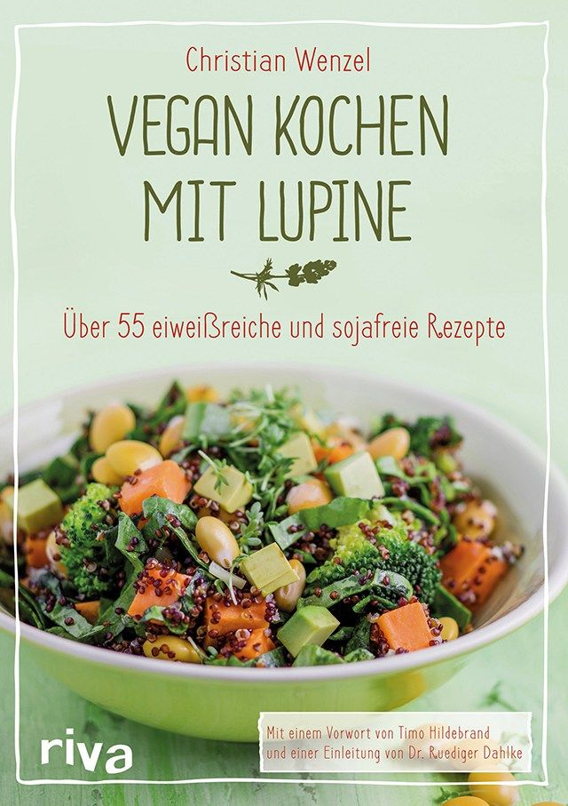 Vegan kochen mit Lupine - Bild: riva Verlag, München