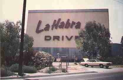 drive in la habra ca my grandfather worked on the