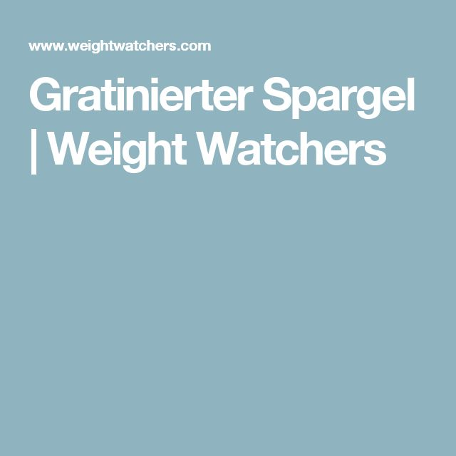 Gratinierter Spargel | Weight Watchers
