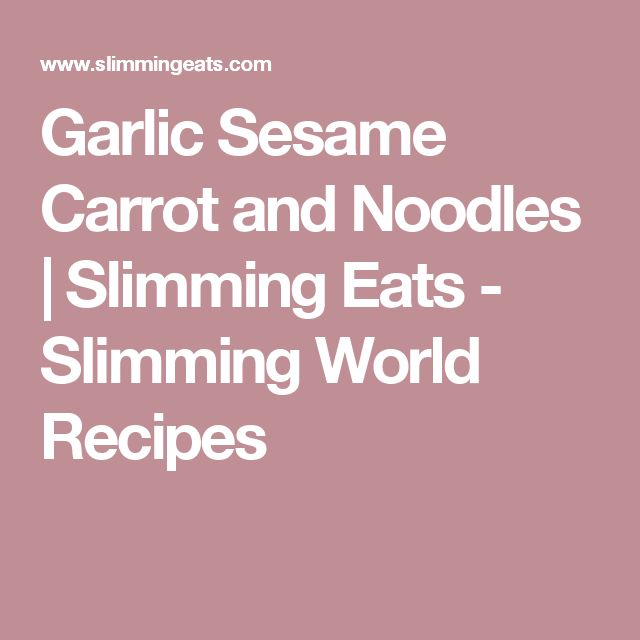 Garlic Sesame Carrot and Noodles | Slimming Eats - Slimming World Recipes