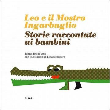 Leo eil Mostro Ingarbugliato, Storie raccontate ai bambini