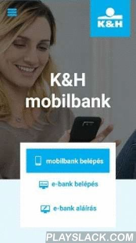 K&H Mobilbank  Android App - playslack.com ,  K&H mobilbank Android application allows you to access your bank accounts anywhere any time. You can check your balances, initiate intra-bank or extra-bank forint payment orders, modify the daily limits of your bankcards or find nearby K&H branches and ATMs. K&H mobilbank enables you to handle your daily finances with an enhanced security thanks to the built-in mobil-token, which also allows you fast and safe access to K&H e-bank…