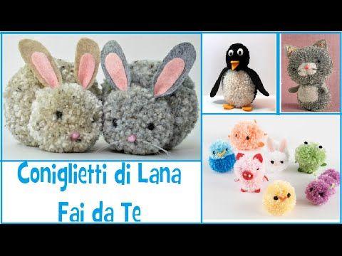 Coniglietto Fai da Te con la Lana - DIY Bunny - YouTube