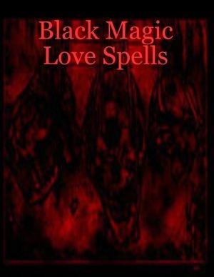 25+ best ideas about Black magic love spells on Pinterest ...