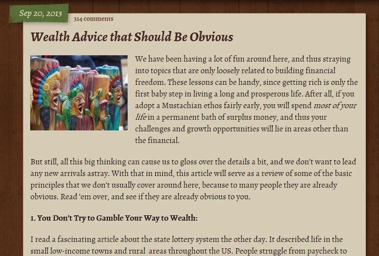 http://www.mrmoneymustache.com/2013/09/20/wealth-advice-that-should-be-obvious/ Mr. Money Mustache