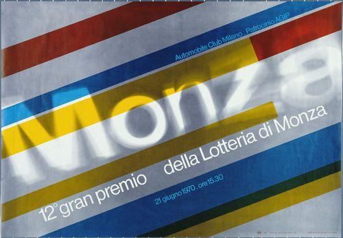 By Max Huber (Italian, b. Switzerland. 1919–1992), 1 9 7 0, Monza. 12 gran premio della Lotteria di Monza.