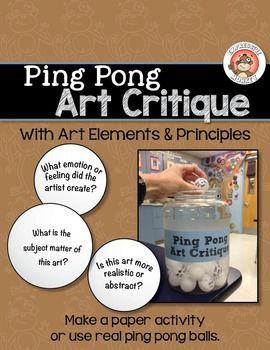 I've generated a list of 32 questions that can be used when talking about art. Write them on ping pong balls and let students pick them out of a bucket or plastic container to make your art critiques fun and engaging. After you write the questions on the balls, attach the label to the plastic container and you are ready to go!