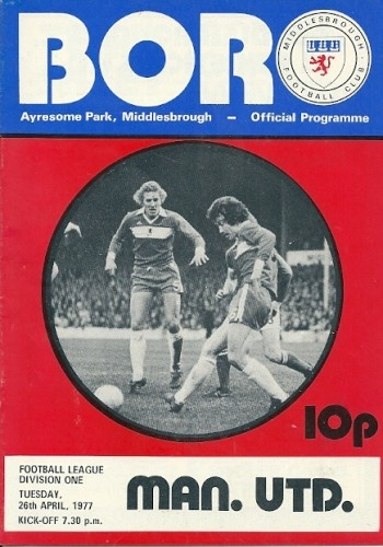 Middlesbrough vs Manchester United 1977 Cover Star Willie Maddren