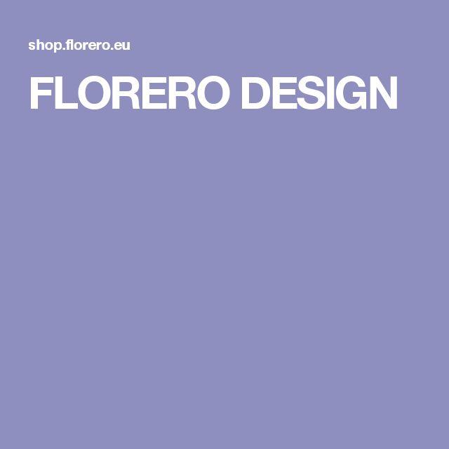 FLORERO DESIGN
