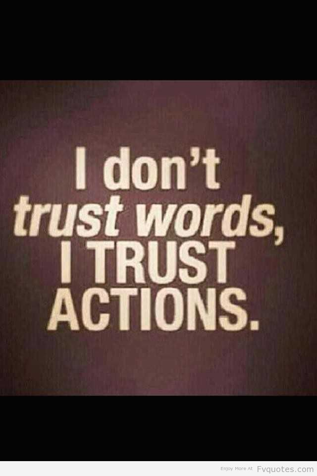 I trust ACTIONS !!