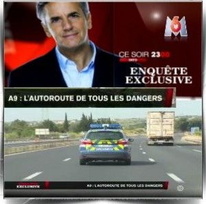 Enquête exclusive – A9 : l'autoroute de tous les dangers | All Free To Download