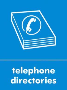 Telephone directories waste recycling sign