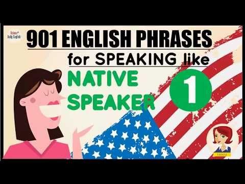 Speaking English Fluently Like Native Speakers through 901 Perfect English Phrases: Part 2 - YouTube