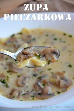 Uwielbiam gotować: Zupa pieczarkowa