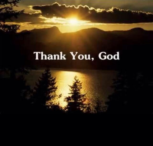 Trying to get back into the habit of thanking God for EVERYTHING.