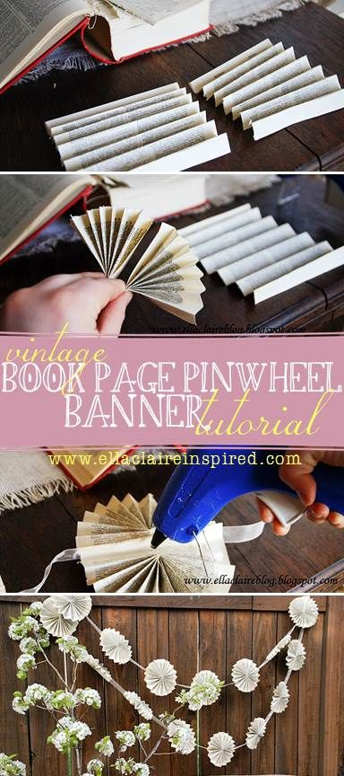 Vintage Book Page Pinwheel Banner Tutorial. Such a fun and easy #craft for parties, weddings, and other events.