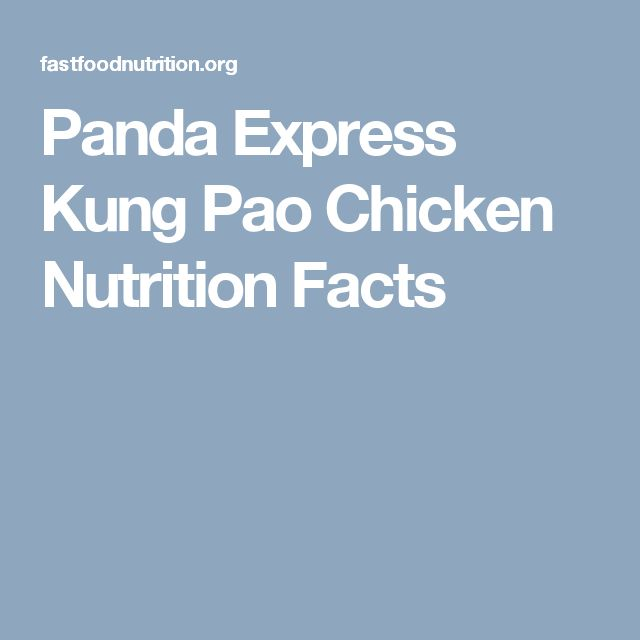 Panda Express Kung Pao Chicken  Nutrition Facts