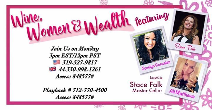 """Happy Monday!   Join Us on Monday for  """"Women Wine & Wealth"""" This weeks   will Feature these Incredible Women Jocelyn Gonzalez & Ali Matthews             3pm EST/12pm PST   319-527-9817  44-330-998-1261  Playback # 712-770-4500848577#"""