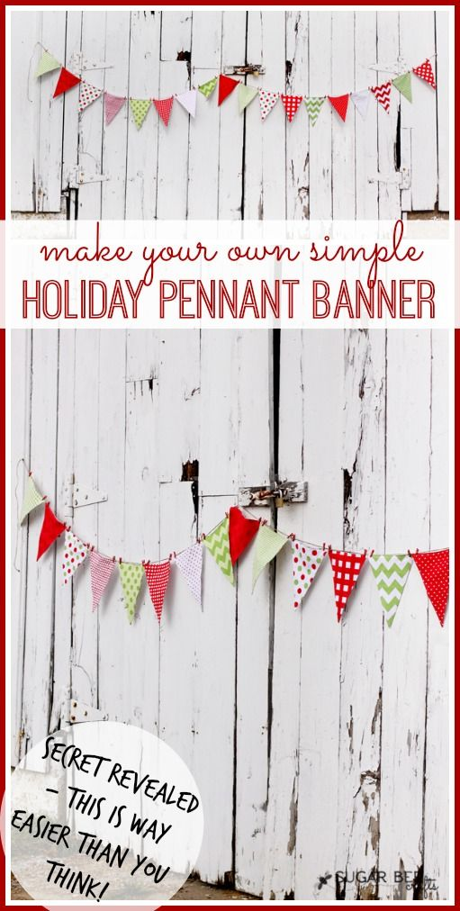 how to make your own super simple holiday pennant banner - (sew and no sew versions) Sugar Bee Crafts