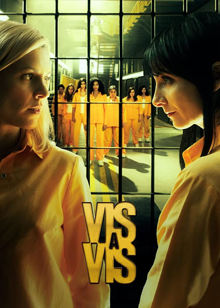Vis A Vis 2015 2019 Vis A Vis Serie Series Español Series De Netflix