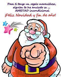 Para ti tengo un regalo maravilloso, alguien te ha enviado su AMISTAD incondicional… ¡Feliz Navidad y fin de año!