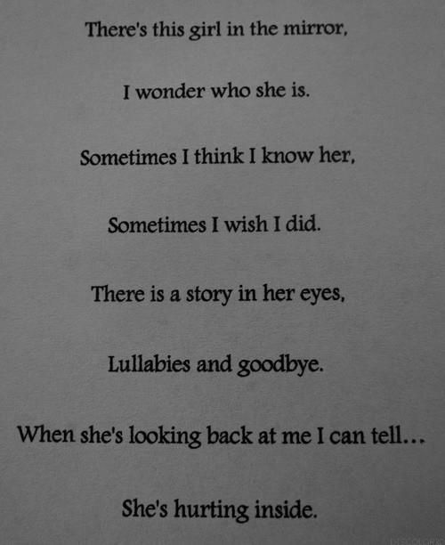 I wish I could be let in by her. Sad thing is this quote is talking about me but, I am thinking of someone else when I read it.