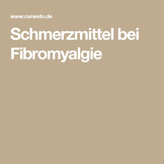 Schmerzmittel bei Fibromyalgie