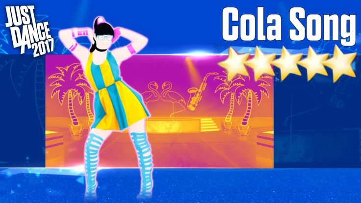 Cola Song - Just Dance 2017 - Full Gameplay 5 Stars - YouTube