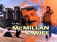 McMillan & Wife is a lighthearted American police procedural that aired on NBC from September 17, 1971 to April 24, 1977.