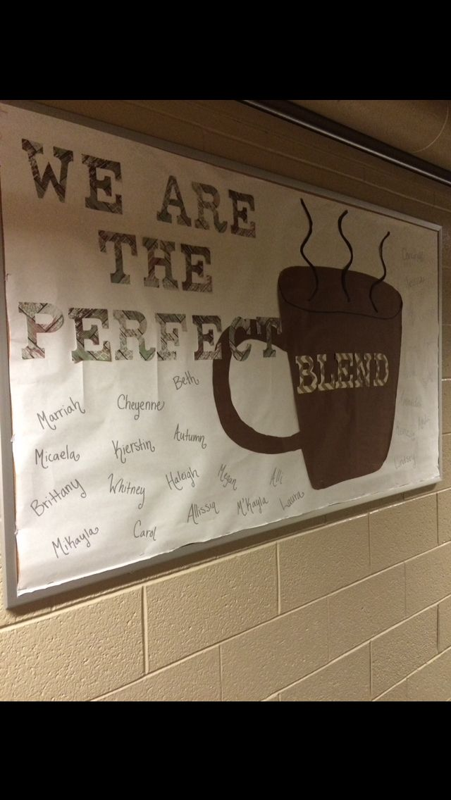 We're the Perfect Blend! #ra #reslife (Idea: Hall is coffee and dessert themed: starbucks and tea bag name labels on doors, dollar store mugs filled with candy as welcome gifts.)