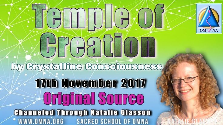 Channeling -Temple of Creation by the Crystalline Consciousness Channeled Messages From OmNa