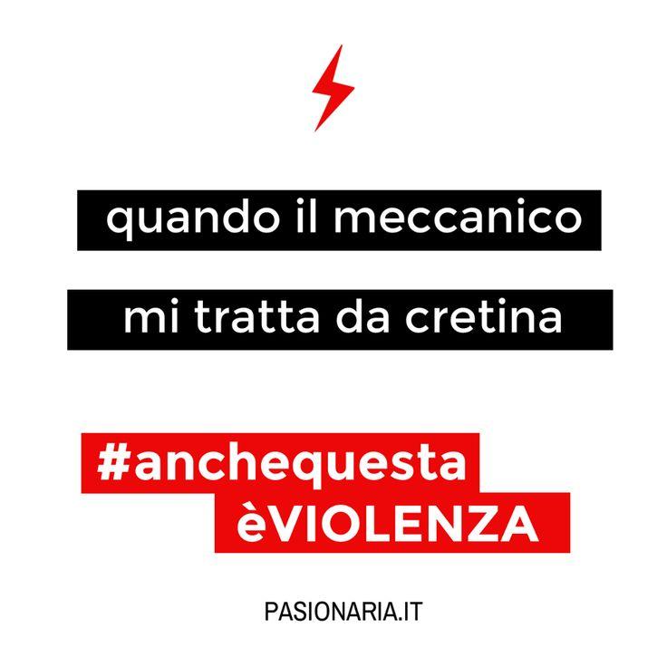 Quando il meccanico mi tratta da cretina #anchequestaèVIOLENZA #pasionariaIT #femminismo #feminism #violenzasulledonne