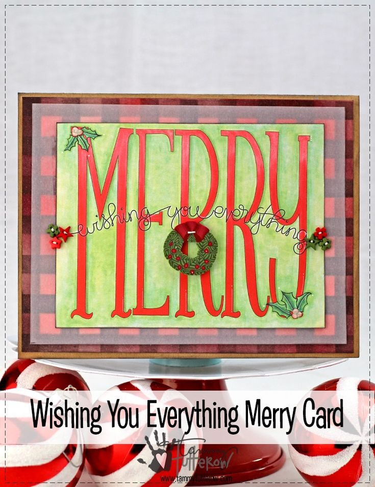 Wishing You Everything Merry Card | www.tammytutterow.com