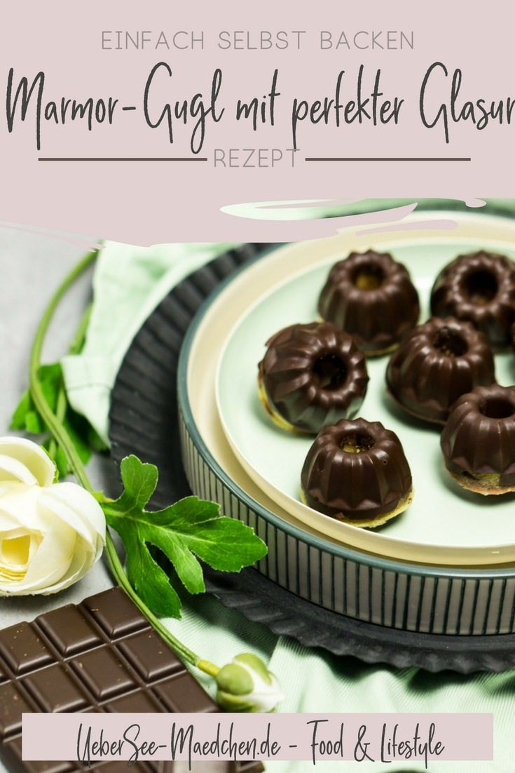 Mini Marmor Gugl Mit Perfekter Schokoglasur Rezept Rezepte Schokoglasur Lebensmittel Essen
