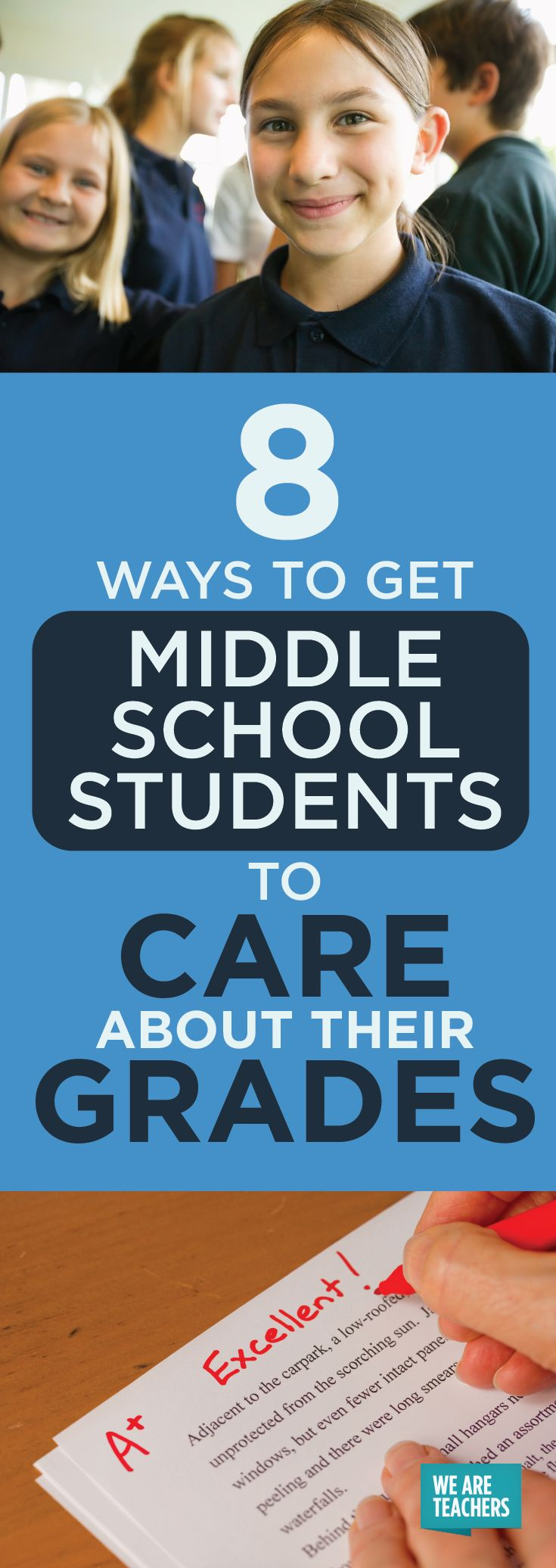 8 Ways to Get Middle School Students to Care About Their Grades - WeAreTeachers