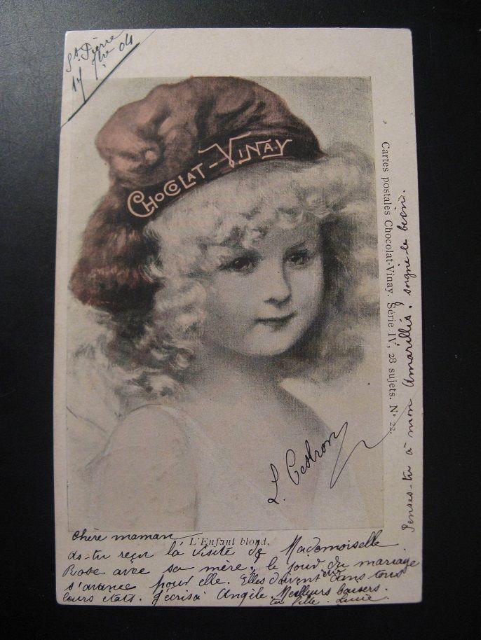 French Antique Chocolat-Vinay Postcard : Postmark 1904...L'enfant blond!