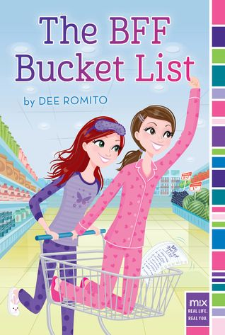Log Cabin Library: MG Realistic Ficiton:  The BFF Bucket List by Dee ...