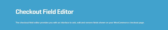 WooCommerce plugins: WooCommerce Checkout Field Editor Extension 1.4.10...