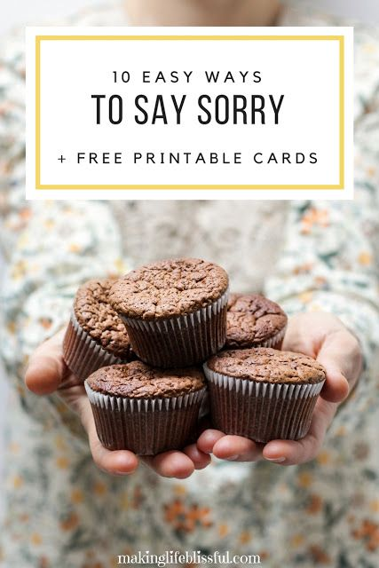 Making Life Blissful: 10 Ways to Say I'm Sorry + Free Printable Apology Cards