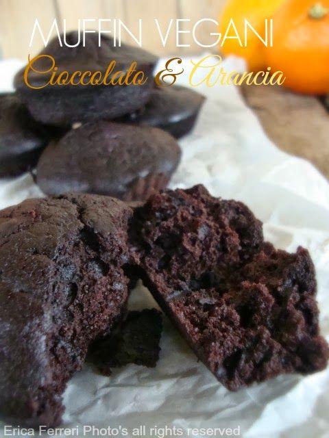 Vegan chocolate muffins and orange-no eggs, no milk, no yeast! - Muffin Vegani al cioccolato ed arancia- senza uova, senza latte, senza lievito!