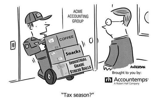 Funny Work Quotes : Accounting Humor: Tax Season Reinforcements | Robert Half