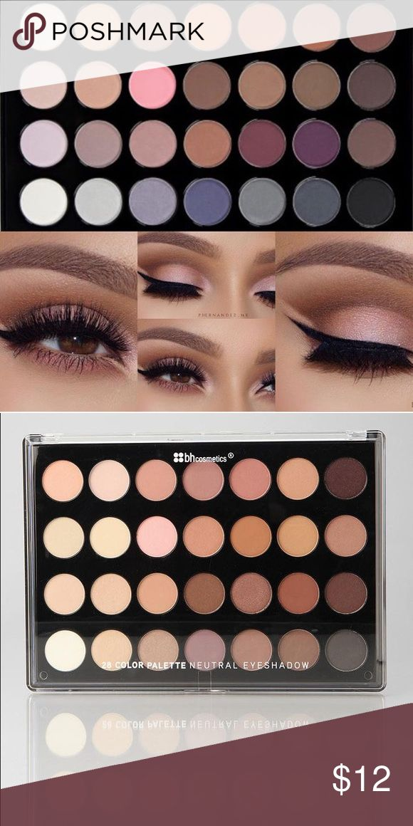 Neutral Eyes - 28 Color Eyeshadow Palette Let you create a perfectly sculpted natural look. The colors are so versatile, many can even double as subtle blushes 💯. Brand new in box. This product came directly from BH Cosmetic. BH Cosmetic Makeup Eyeshadow