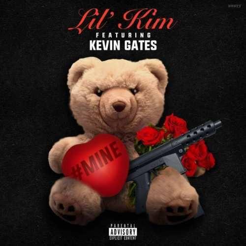 Lil Kim Ft Kevin Gates - Mine