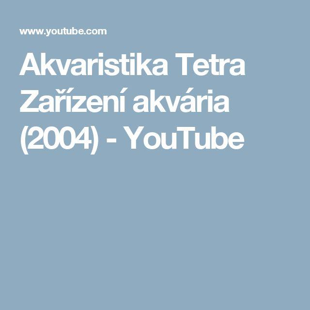Akvaristika Tetra Zařízení akvária (2004) - YouTube