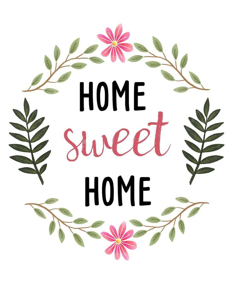 Free Home Sweet Home Printable.  Download it at www.sweetdailiness.com/home-sweet-home