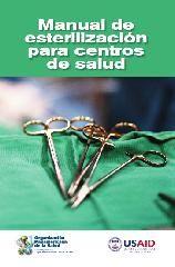 Acceso gratuito. Manual de esterilización para centros de salud.