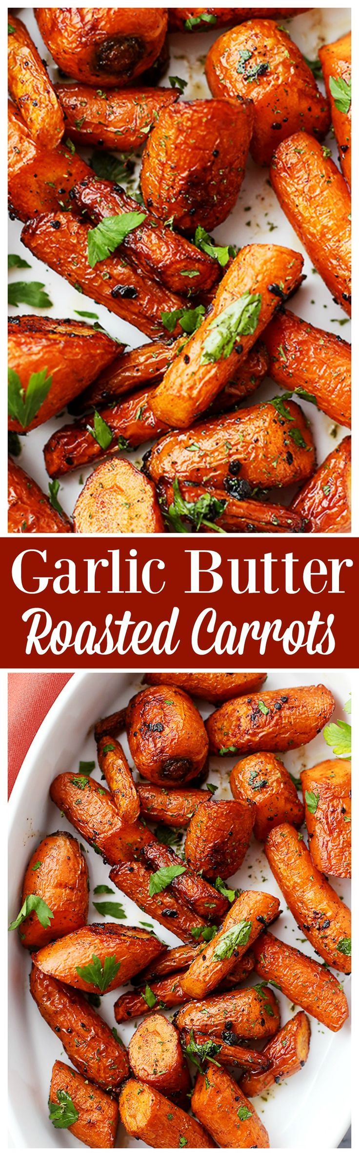 Garlic Butter Roasted Carrots - Ridiculously easy, yet tender and SO incredibly delicious roasted carrots with garlic butter.