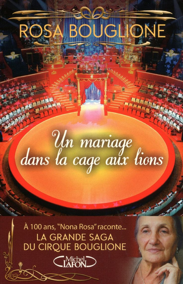 I WISH THEY WOOD TRANSLATE THIS INTO ENGLISH!!!     Amazon.fr - Un mariage dans la cage aux lions. La grande saga du cirque Bouglione - Collectif - Livres