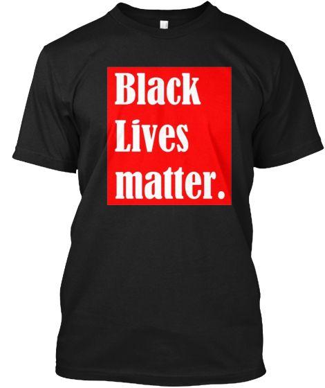 BLACK LIVES MATTER | Teespring